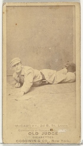 Goodwin & Company Tommy McCarthy, Center Field, St. Louis Browns, from the Old Judge series (N172) for Old Judge Cigarettes, 1887–89 American, Albumen photograph; sheet: 2 11/16 x 1 3/8 in. (6.9 x 3.5 cm) The Metropolitan Museum of Art, New York, The Jefferson R. Burdick Collection, Gift of Jefferson R. Burdick (63.350.215.172.1540) http://www.metmuseum.org/Collections/search-the-collections/403839