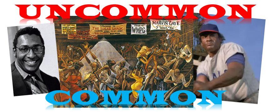 UNCOMMON COMMON: ErnieBarnes